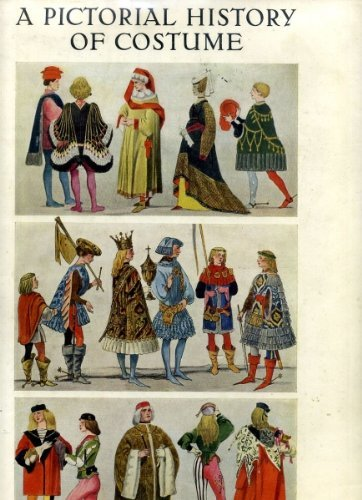 Pictorial History of Costume by W. Bruhn (1955-12-05)