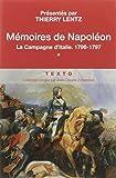 Mémoires de Napoléon - Tome 1, La campagne d'Italie, 1796-1797