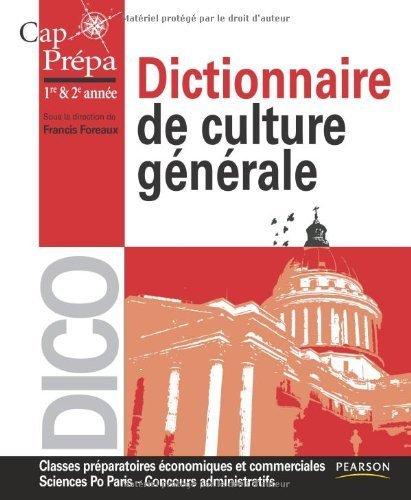 Dictionnaire de culture générale Cap Prépa de Francis Foreaux (Sous la direction de) (27 août 2010) Broché