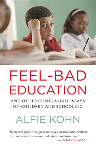 Feel Bad Education: Contrarian Essays on Children and Schooling