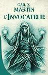 Chroniques du Nécromancien, tome 1 : L'invocateur par Martin