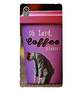 For Sony Xperia Z5 Premium (5.5 Inches) :: Sony Xperia Z5 Premium Dual oh lord coffee please ( oh lord coffee please, good quotes, nice quotes, man ) Printed Designer Back Case Cover By TAKKLOO