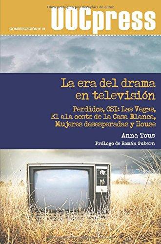 La era del drama en televisión (UOCPress Comunicación)