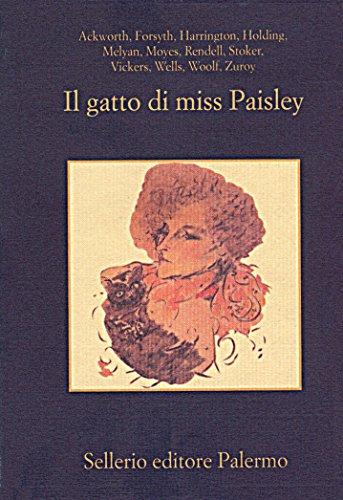 Il gatto di miss Paisley: Dodici racconti gialli con animali
