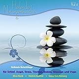 Heilende Naturklänge Für Schlaf, Angst, Stress, Tinnitus, Babies, Massage Und Yoga Vol 6 - Gema Frei! Ohne Musik!
