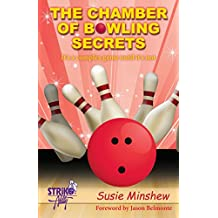 The Chamber of Bowling Secrets: It\'s a complex game until it\'s not! (English Edition)