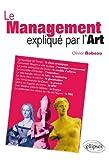 Image de Le Management Expliqué par l'Art