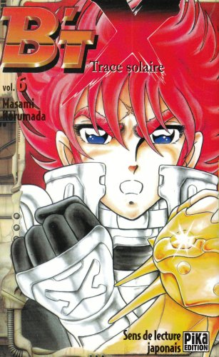 B'TX, tome 6 : Trace solaire