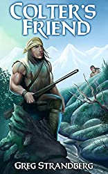 Colter's Friend (The Mountain Man Series Book 4) (English Edition)