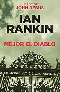 Mejor el diablo par Ian Rankin