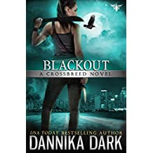 Blackout (Crossbreed Series Book 5)