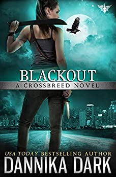 Blackout (Crossbreed Series Book 5) (English Edition)