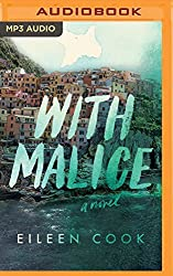 With Malice by Eileen Cook (2016-06-07)