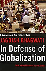 In Defense of Globalization: With a New Afterword