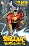 Written by Jeff Smith Art and cover by Smith  Reoffered to coincide with SHAZAM: THE GREATEST STORIES EVER TOLD, this volume collects the award-winning 4-issue miniseries by Jeff Smith, the award-winning creator of BONE, tells the story of young orph...
