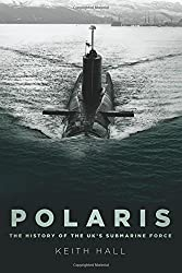 Polaris: The History of the UK's Submarine Force