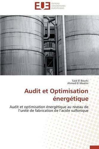 Audit et Optimisation énergétique (Omn.Univ.Europ.) par El Bourki Said, El Maalmi Ahmed