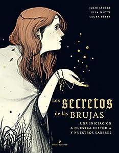Los secretos de las brujas:
