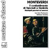 Monteverdi: Il combattimento di Trancredi e Clorinda; Madrigali guerrieri ed amorosi