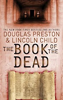 The Book of the Dead: An Agent Pendergast Novel (Agent Pendergast Series 7) by [Preston, Douglas, Child, Lincoln]