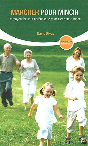 Marcher pour Mincir par David Rives