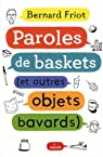 Paroles de baskets par Friot