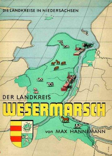 Der Landkreis Wesermarsch. (Verwaltungs-Bezirk Oldenburg). Kreisbeschreibung und Raumordnungsplan.