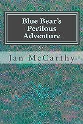 Blue Bear's Perilous Adventure: The Second Blue Bear Tale