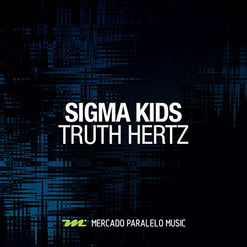 Truth Hertz - Single (Sigma-single)