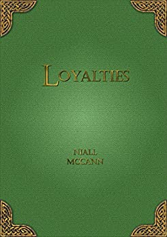 Loyalties (English Edition) de [McCann, Niall]