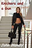 Knickers and a Gun