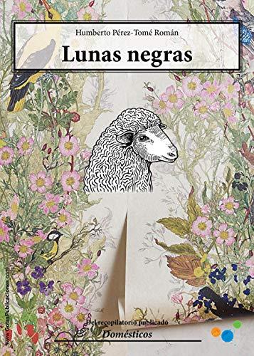 Lunas negras (Relatos cortos nº 3) por Humberto Pérez-Tomé
