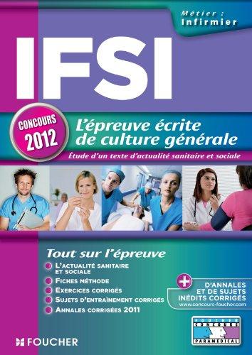 IFSI l'épreuve écrite de culture générale concours 2012 par Raymonde Bichart, Valérie Beal, Marie Péan