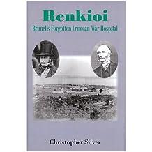 Renkioi: Brunel's Forgotten Crimean War Hospital
