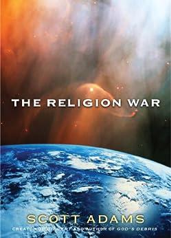 The Religion War von [Adams, Scott]