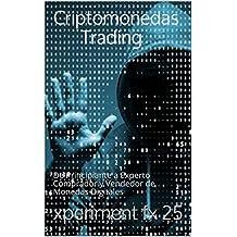 Criptomonedas Trading: De Principiante a Experto Comprador y Vendedor de Monedas Digitales