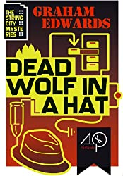 Dead Wolf in a Hat (The String City Mysteries Book 2)