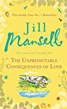 The Unpredictable Consequences of Love (English Edition)