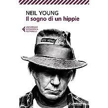 Il sogno di un hippie (Italian Edition)