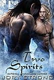 Two Spirits (Thunderbird Chosen Book 3)