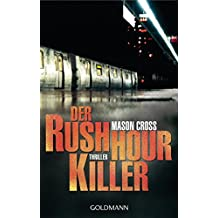 Der Rushhour-Killer: Thriller (German Edition)