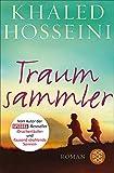Buchinformationen und Rezensionen zu Traumsammler: Roman von Khaled Hosseini
