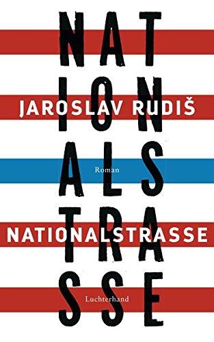Buchseite und Rezensionen zu 'Nationalstraße: Roman' von Jaroslav Rudiš