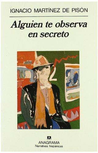 Alguien te observa en secreto (Narrativas hispánicas)