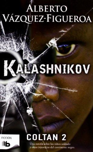Kalashnikov: Coltan II (B DE BOLSILLO)
