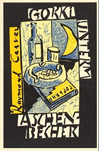 Preisvergleich Produktbild Gorki unterm Aschenbecher: Gedichte