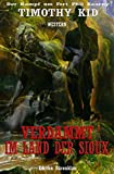 Verdammt im Land der Sioux: Cassiopeiapress Western/ Edition Bärenklau