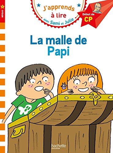 Sami et Julie CP Niveau 1 La malle de Papi par Isabelle Albertin