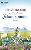 Islandsommer: Roman von Kiri Johansson