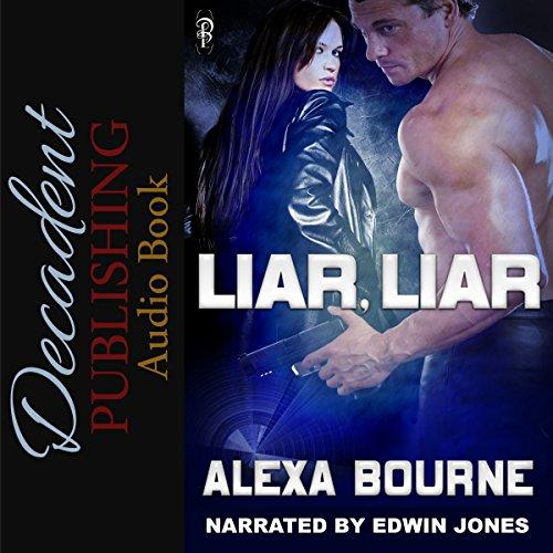 Liar, Liar (Alexa Bourne)